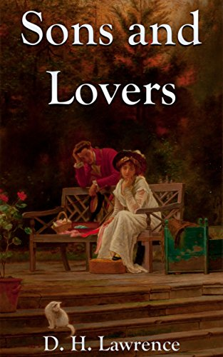 Sons and Lovers: By D.H. Lawrence : Illustrated