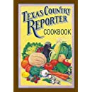 """Texas Country Reporter Cookbook: Recipes from the Viewers of """"Texas Country Reporter"""""""