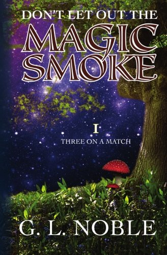 Download Don't Let Out The Magic Smoke: I. Three On A Match pdf