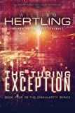 The Turing Exception (Singularity)