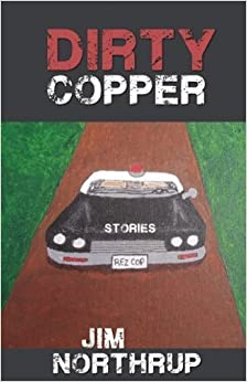 Book Dirty Copper by Northrup, Jim (2014)