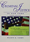 Criminal Justice in New York, Cohn, Ellen G., 0131140264