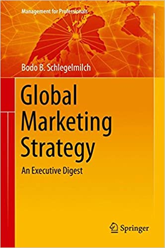 Global marketing strategy an executive digest management for global marketing strategy an executive digest management for professionals 1st ed 2016 edition fandeluxe Choice Image