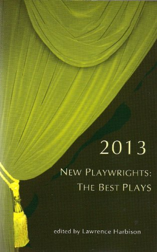 New Playwrights: The Best Plays 2013