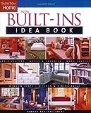 New Built-Ins Idea Book (Taunton Home Idea Books)