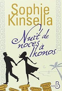 Nuit de noces à Ikonos, Kinsella, Sophie