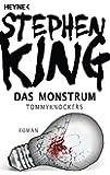 Das Monstrum – Tommyknockers: Roman