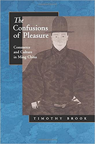 Amazon the confusions of pleasure commerce and culture in ming the confusions of pleasure commerce and culture in ming china first edition fandeluxe Choice Image