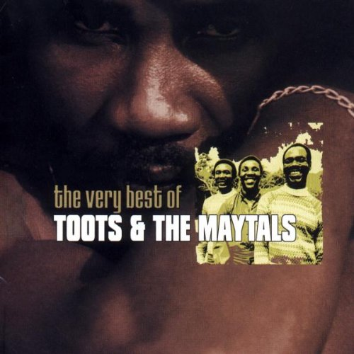 Music : The Very Best Of Toots & The Maytals