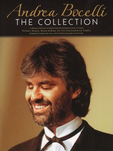 The collection: The Collection (E) (Inglese) Copertina flessibile – 19 giu 2008 Andrea Bocelli Roger Day Vasco Hexel Omnibus Press