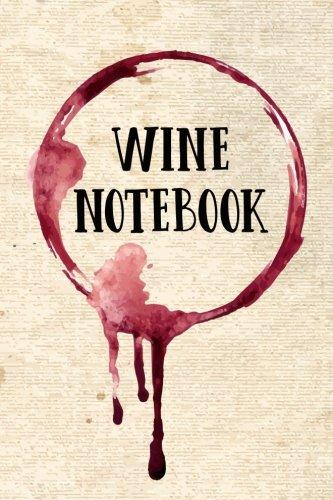 Tasting Notebook - Wine Notebook: Wine Tasting & Collection Log Book (V2)