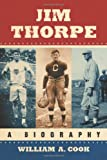 Jim Thorpe, William A. Cook, 0786463554