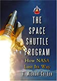 The Space Shuttle Program, R. Michael Gordon, 0786434341