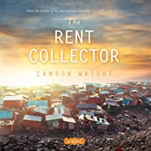 The Rent Collector Audiobook by Camron Wright Narrated by Diane Dabczynski