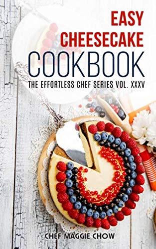 Easy Cheesecake Cookbook