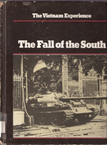 The Fall of the South (Vietnam Experience) Samuel Lipsman