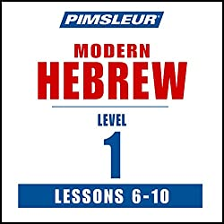 Pimsleur Hebrew Level 1 Lessons 6-10