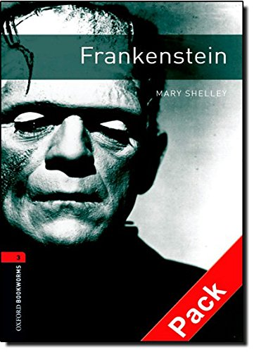 Frankenstein. Mary Shelley (Oxford Bookworms Library)