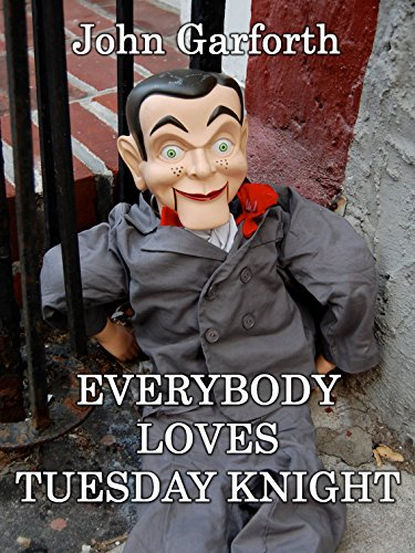 Everybody Loves Tuesday Knight: A Detective Thriller