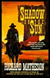 Shadow on the Sun, Richard Matheson, 0425144615