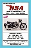 Book of the Bsa Ohv and Sv Singles 1945-1954 250cc - 350cc - 500cc And 600cc, W. Haycraft, 1588501574