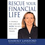 Rescue Your Financial Life: 11 Things You Can Do Now to Get Back on Track | Kimberly Lankford