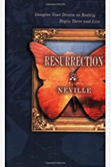 Resurrection: Imagine Your Dream as Reality, Begin There and Live Kindle Edition