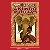 Akimbo and the Elephants | Alexander McCall Smith