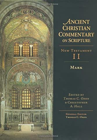 Ancient Christian Commentary on Scripture, New Testament II: Mark (Vol 2) (Norton On Archives)