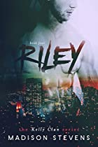 Riley: #4 (kelly Clan)