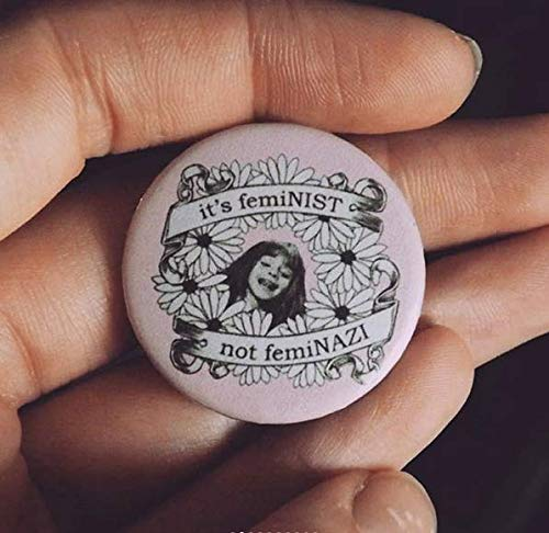 Its feminist not feminazi button pin badge
