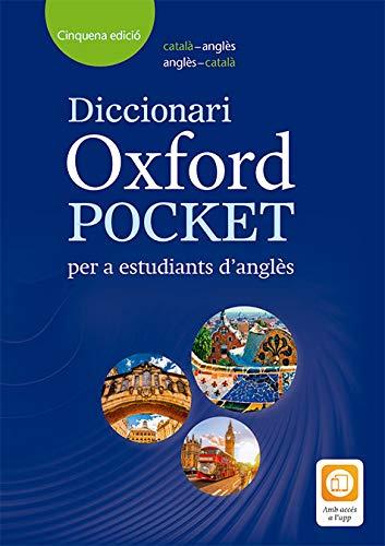 Dictionary Oxford Pocket Catalan: Diccionario Oxford Pocket Català per a estudiants d'angles. català-anglès/anglès-català por Varios autores