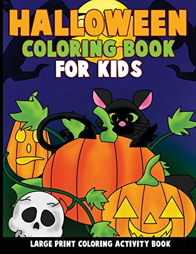 Halloween Coloring Book for Kids: Large Print Coloring