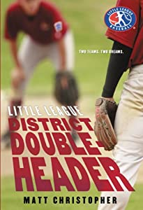 District Doubleheader (Little League Book 3)