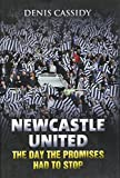 img - for Newcastle United: The Day the Promises Had to Stop book / textbook / text book