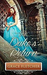The Duke's Return: Regency Romance (Clean and Wholesome Regency Romance Book)