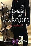 La Sorpresa del Marqués (Caballeros) (Volume 2) (Spanish Edition)