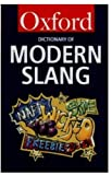 The Oxford Dictionary of Modern Slang, , 0192800078