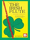 img - for Mel Bay The Irish Flute by Roger Holtmann (1983-03-30) book / textbook / text book
