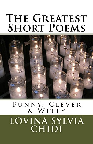 The Greatest Short Poems - Kindle edition by Lovina Chidi