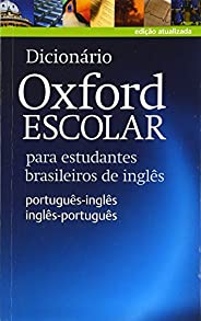 Dicionário Oxford Escolar - para estudantes brasileiros de inglês