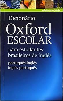 Dicionário Oxford Escolar - para estudantes brasileiros de