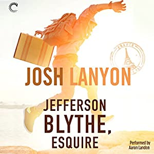 Jefferson Blythe, Esquire Hörbuch