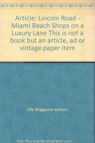 Article: Lincoln Road - Miami Beach Shops on a Luxury Lane This is not a book but an article, ad or vintage paper - Lincoln Shops Road Miami