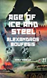 Age of Ice and Steel, Alexandros Boufesis, 1608880486