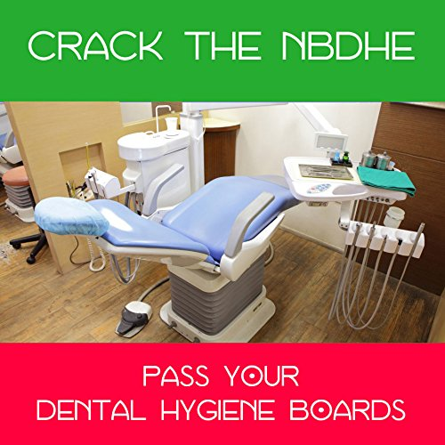 Crack NBDHE - Simulate the Dental Hygiene Board Examination (2020-2021 Edition) [eCourse]