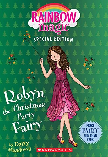 Robyn the Christmas Party Fairy (Rainbow Magic Special -