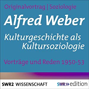Kulturgeschichte als Kultursoziologie Hörbuch