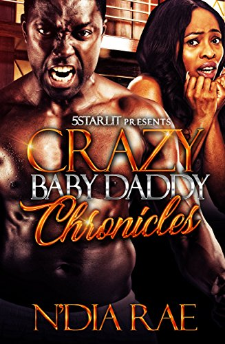 Crazy Baby Daddy Chronicles