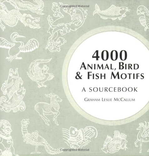 4000 Animal, Bird and Fish Motifs: A Sourcebook (4000 Design Motifs)